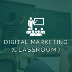Digital Marketing (Classroom)