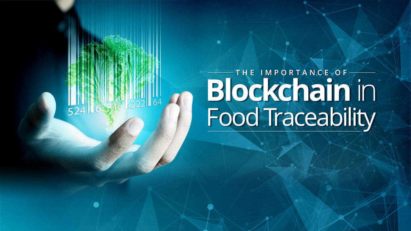 Importance of Blockchain in Food
